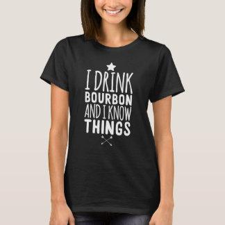 Ik drink bourbon en ik ken dingen t shirt