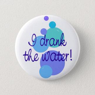 Ik drink het Water Ronde Button 5,7 Cm