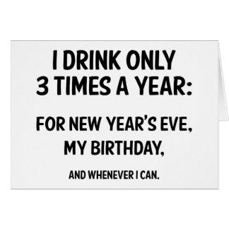 Ik drink slechts 3 Keer Per jaar Kaart