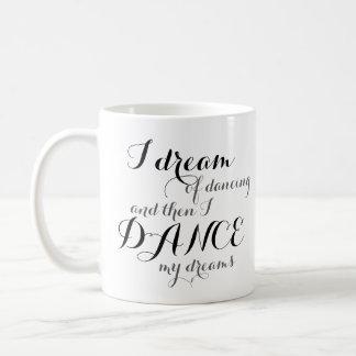 Ik droom van het Dansen Koffiemok