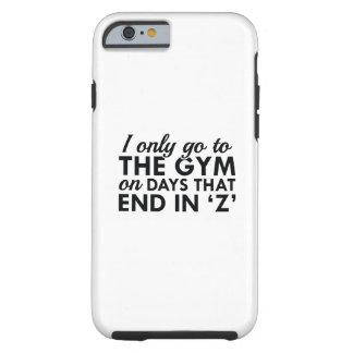 Ik ga slechts naar de Gymnastiek Tough iPhone 6 Hoesje