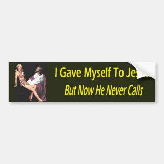 Ik gaf me aan Jesus… Bumpersticker