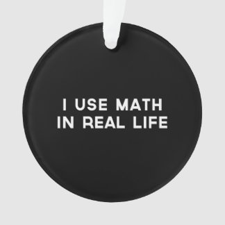Ik gebruik Wiskunde in Echt Ornament