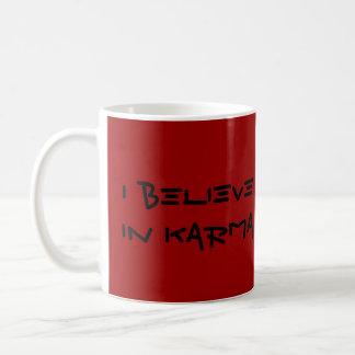 Ik geloof in Karma Koffiemok