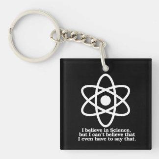 Ik geloof in Wetenschap maar ik kan niet geloven Sleutelhanger