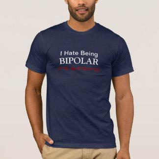 Ik haat Bipolair zijnd het ben Geweldige T-shirt