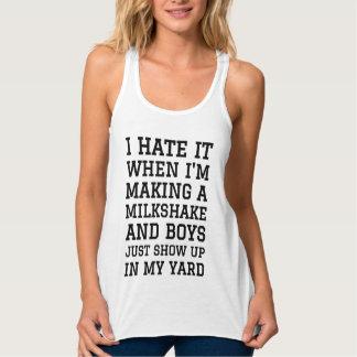 Ik haat het wanneer ik een een Milkshake & Tank
