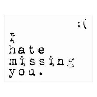 Ik haat ontbrekend u-maar ik houd van hebbend u briefkaart