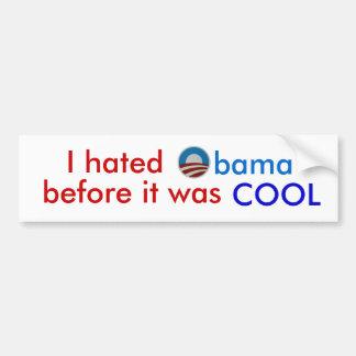 Ik haatte Obama alvorens het koele bumpersticker w