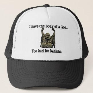 Ik heb het lichaam van een God… Te slecht zijn Trucker Pet