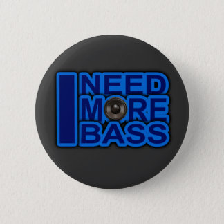 Ik HEB MEER BAS blauwe dubstep-dnb-club-Djay nodig Ronde Button 5,7 Cm