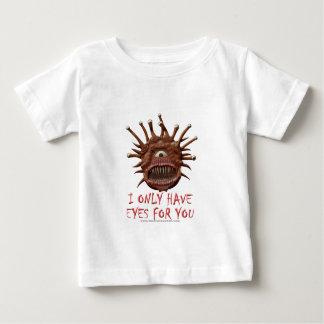 Ik heb slechts Ogen voor u Baby T Shirts