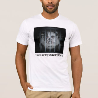Ik heb sterke OVERTUIGINGEN! T-shirt
