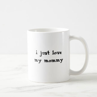 ik houd enkel van mijn mama koffiemok