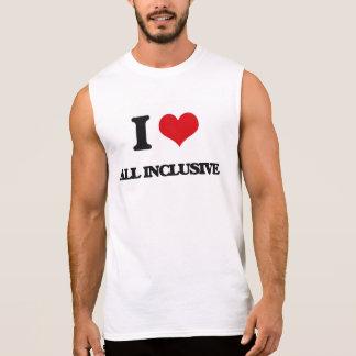 Ik houd van alle-Inclusief T Shirt