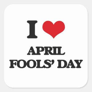 Ik houd van de Dag van de Dwazen van April Vierkante Sticker