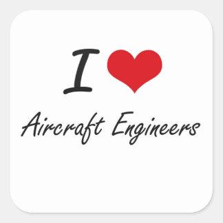 Ik houd van de Ingenieurs van het Vliegtuig Vierkante Sticker
