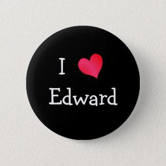 Ik houd van Edward Ronde Button 5,7 Cm