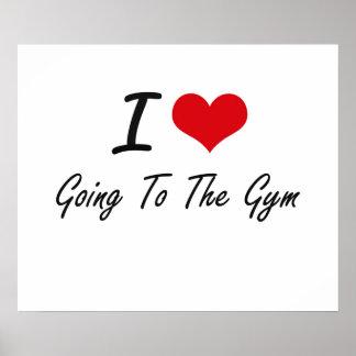 Ik houd van gaand naar de Gymnastiek Poster