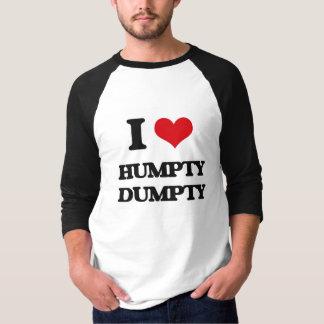 Ik houd van Humpty Dumpty T Shirt