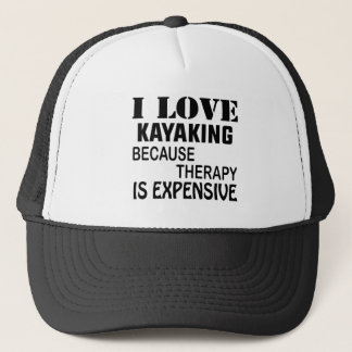 Ik houd van Kayaking omdat de Therapie Duur is Trucker Pet