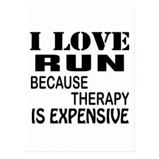 Ik houd van Looppas omdat de Therapie Duur is Briefkaart
