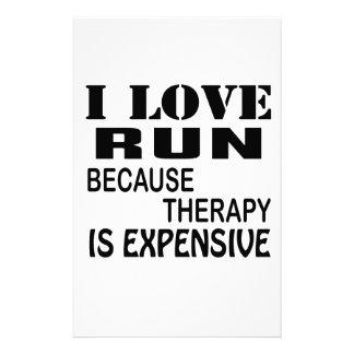 Ik houd van Looppas omdat de Therapie Duur is Briefpapier