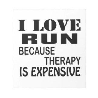 Ik houd van Looppas omdat de Therapie Duur is Notitieblok