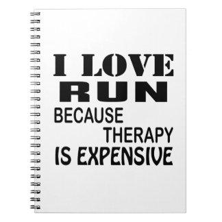 Ik houd van Looppas omdat de Therapie Duur is Notitieboek