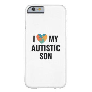 Ik houd van Mijn Autistische Zoon Barely There iPhone 6 Hoesje