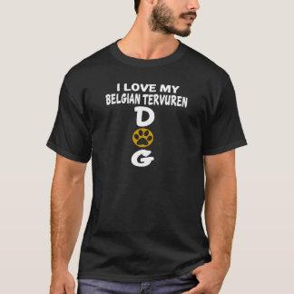 Ik houd van Mijn Belgisch Design van de Hond T Shirt