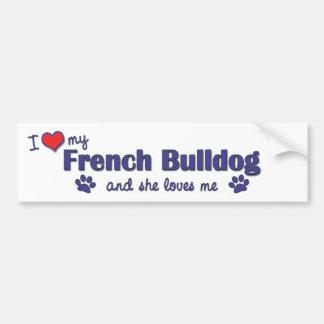 Ik houd van Mijn Franse Buldog (Vrouwelijke Hond) Bumpersticker