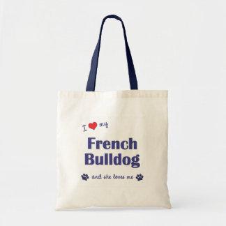 Ik houd van Mijn Franse Buldog (Vrouwelijke Hond) Draagtas