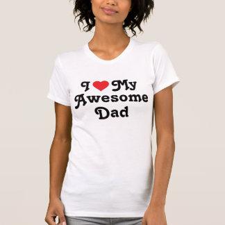 Ik houd van mijn Geweldige Papa T Shirt