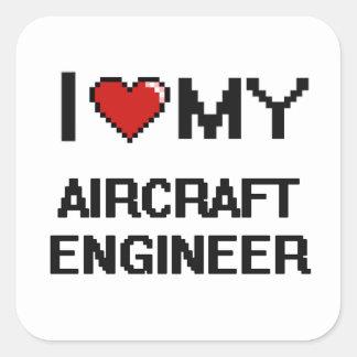 Ik houd van mijn Ingenieur van het Vliegtuig Vierkante Sticker