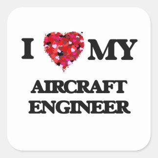 Ik houd van mijn Ingenieur van het Vliegtuig Vierkant Sticker