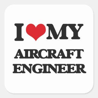 Ik houd van mijn Ingenieur van het Vliegtuig Vierkant Stickers