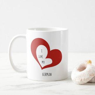 Ik houd van Mijn Kat Birman Koffiemok