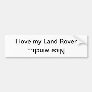 Ik houd van mijn Land Rover, de kruk… Bumpersticker