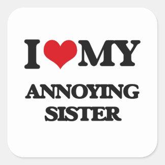 Ik houd van mijn Lastige Zuster Vierkante Stickers