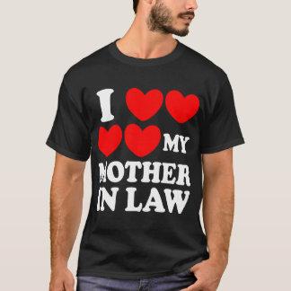 Ik houd van Mijn Moeder in Wet T Shirt