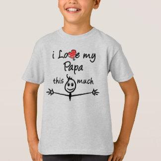 Ik houd van mijn Pa! T Shirt