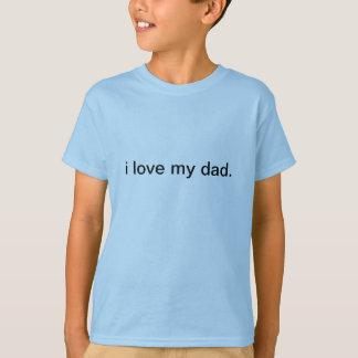 ik houd van mijn papa t shirt