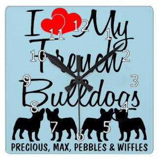 Ik houd van Mijn VIER Franse Buldoggen Vierkante Klok