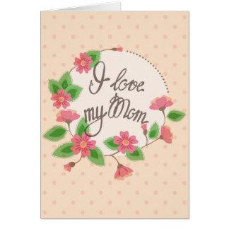 Ik houd van mijn wenskaart van het Mamma
