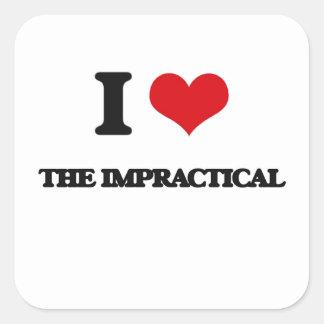 Ik houd van Onpraktisch Vierkante Sticker