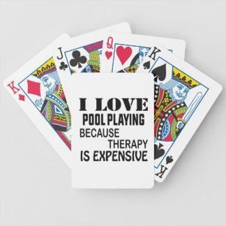 Ik houd van Pool die omdat de Therapie Duur is Poker Kaarten