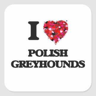 Ik houd van Poolse Windhonden Vierkant Sticker