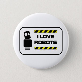 Ik houd van Robots Ronde Button 5,7 Cm