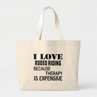 Ik houd van Rodeo die omdat de Therapie Duur is Grote Draagtas